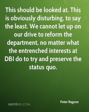 Peter Ragone  - This should be looked at. This is obviously disturbing, to say the least. We cannot let up on our drive to reform the department, no matter what the entrenched interests at DBI do to try and preserve the status quo.