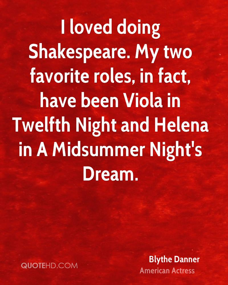 blythe danner quotes quotehd i loved doing shakespeare my two favorite roles in fact have been viola