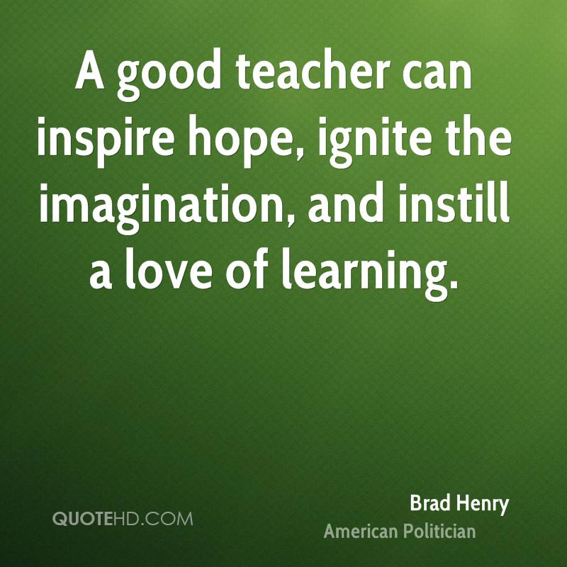 A Best Teacher Quotes: Brad Henry Imagination Quotes