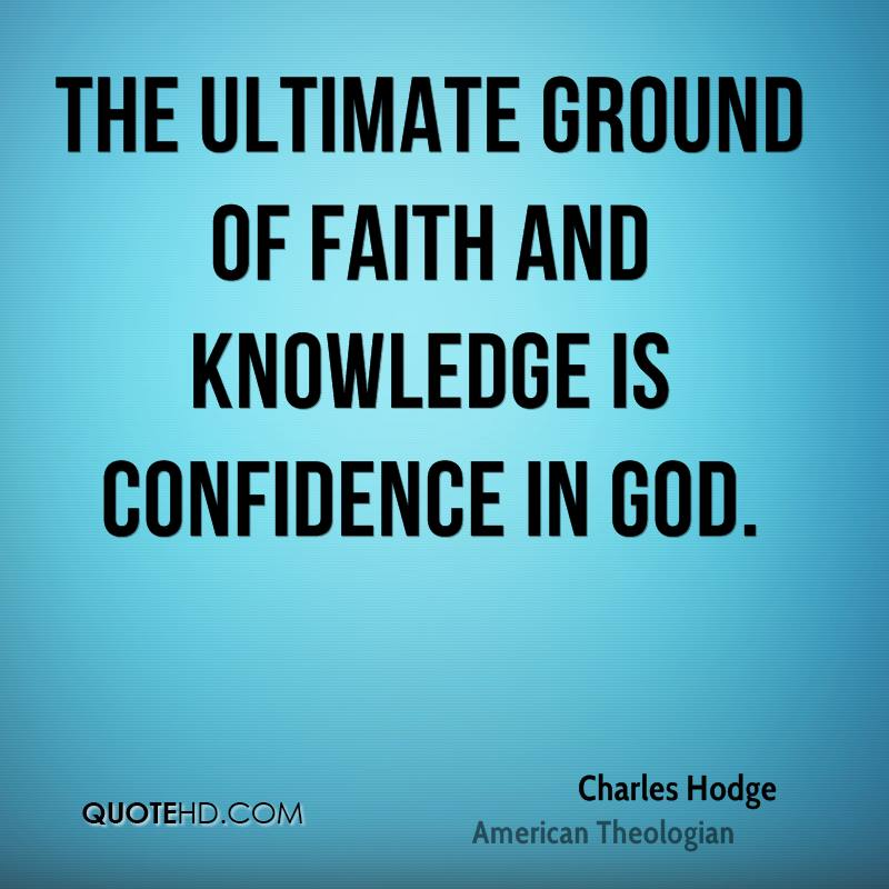 charles hodge faith quotes quotehd