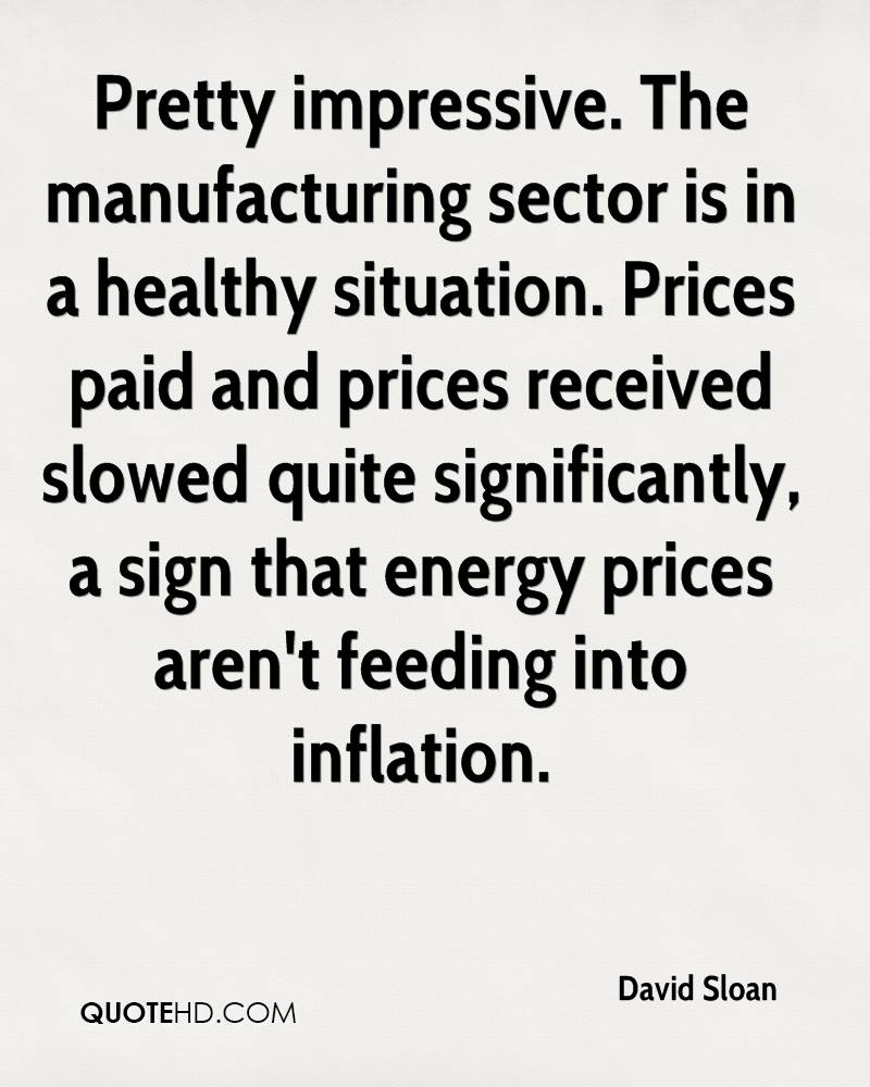 Pretty impressive. The manufacturing sector is in a healthy situation. Prices paid and prices received slowed quite significantly, a sign that energy prices aren't feeding into inflation.
