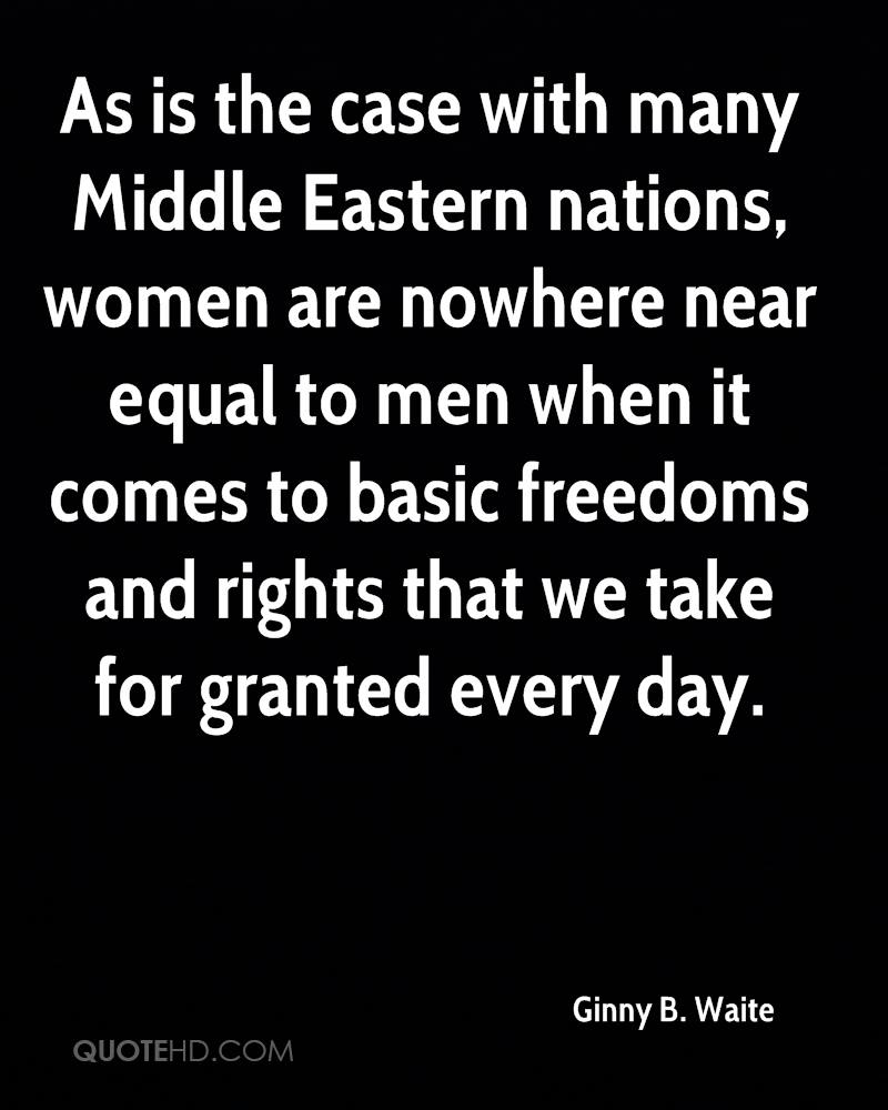As is the case with many Middle Eastern nations, women are nowhere near equal to men when it comes to basic freedoms and rights that we take for granted every day.