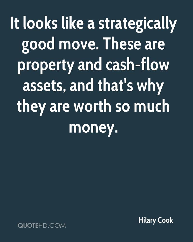 It looks like a strategically good move. These are property and cash-flow assets, and that's why they are worth so much money.