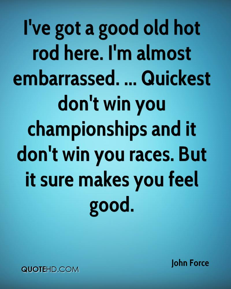 John Force Quotes   QuoteHD
