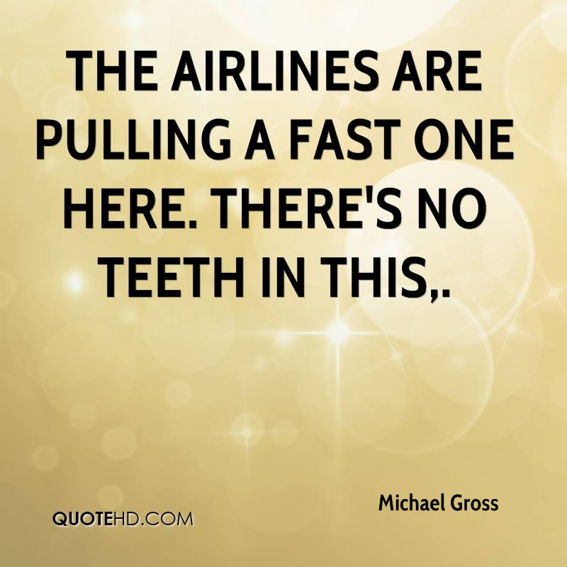 The airlines are pulling a fast one here. There's no teeth in this.