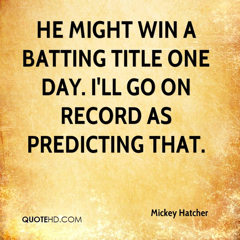 He might win a batting title one day. I'll go on record as predicting that.
