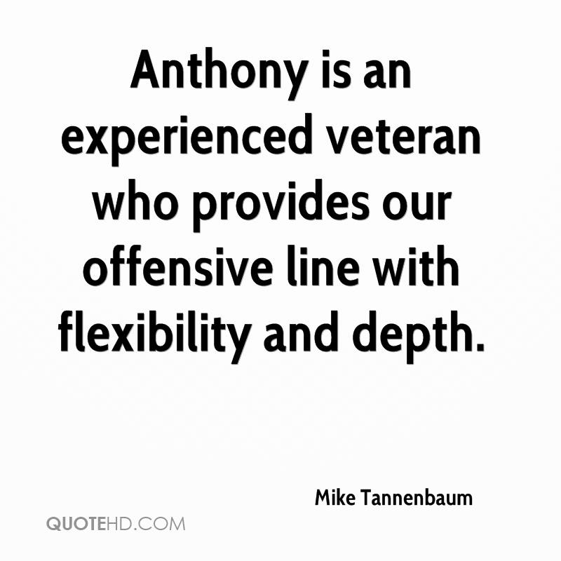 Anthony is an experienced veteran who provides our offensive line with flexibility and depth.