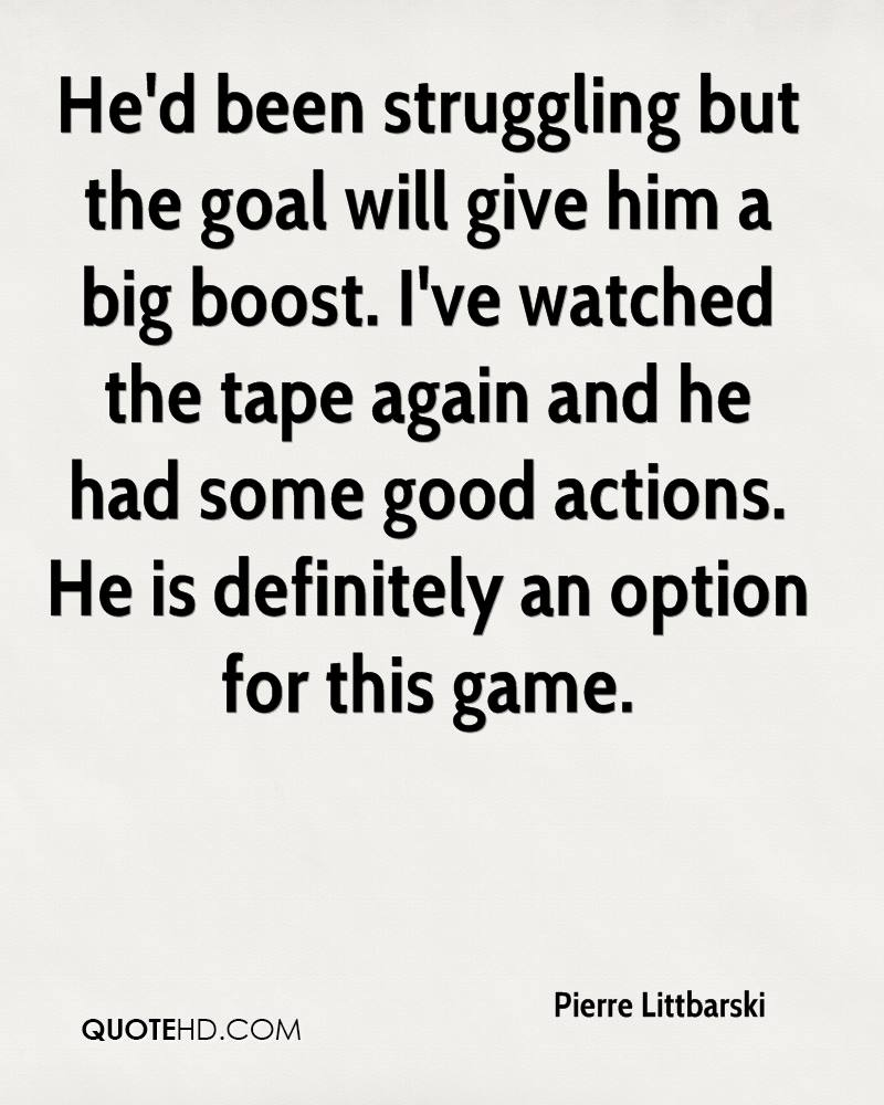 He'd been struggling but the goal will give him a big boost. I've watched the tape again and he had some good actions. He is definitely an option for this game.