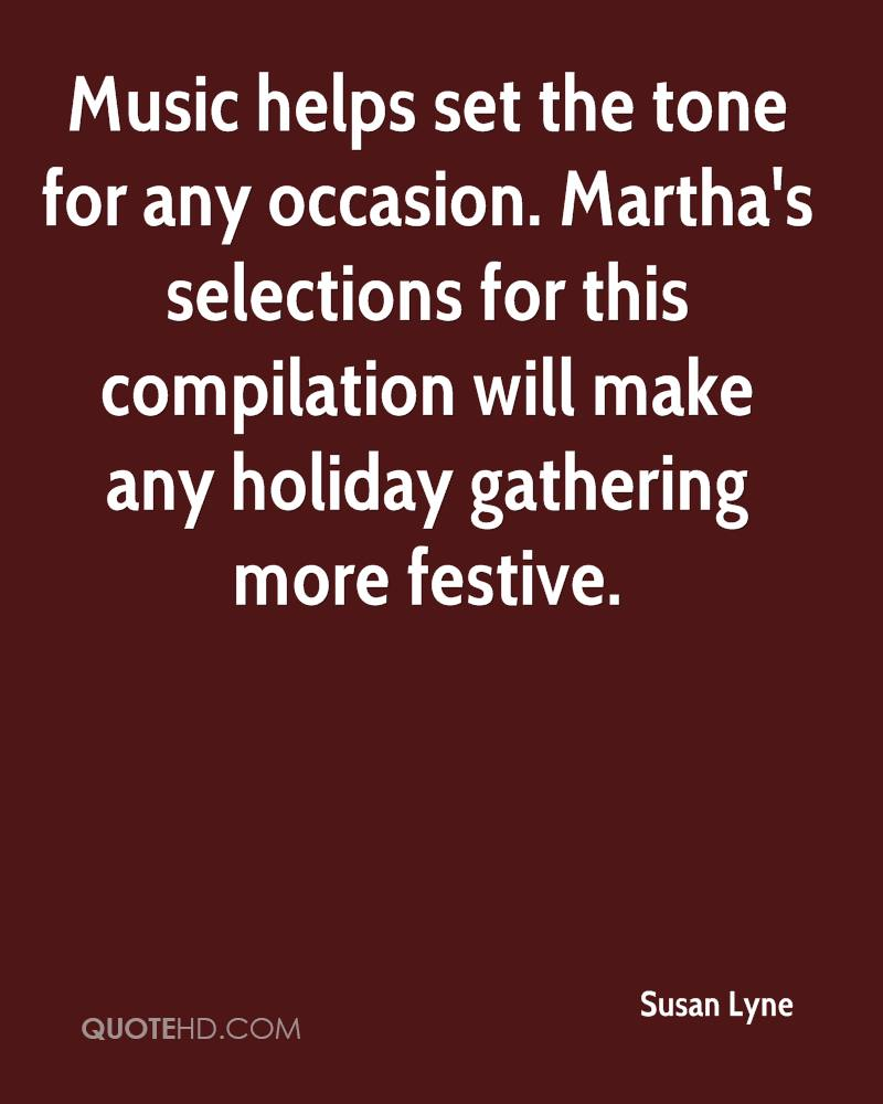 Music helps set the tone for any occasion. Martha's selections for this compilation will make any holiday gathering more festive.