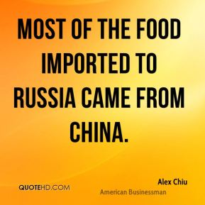Most of the food imported to Russia came from China.
