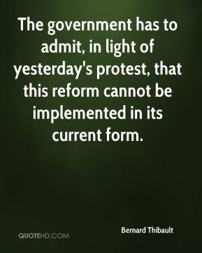 The government has to admit, in light of yesterday's protest, that this reform cannot be implemented in its current form.