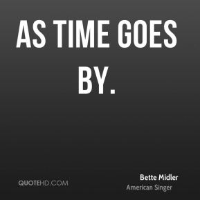 Bette Midler - As Time Goes By.