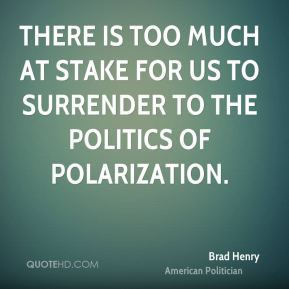 There is too much at stake for us to surrender to the politics of polarization.