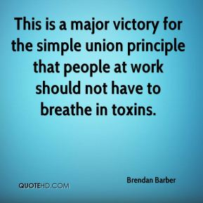Brendan Barber - This is a major victory for the simple union principle that people at work should not have to breathe in toxins.