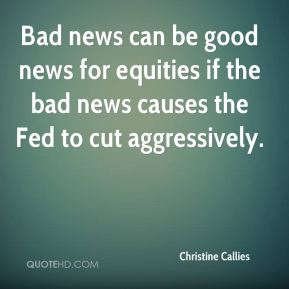 Bad news can be good news for equities if the bad news causes the Fed to cut aggressively.
