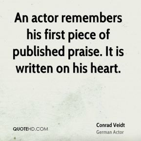 An actor remembers his first piece of published praise. It is written on his heart.
