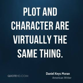 Plot and character are virtually the same thing.