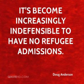It's become increasingly indefensible to have no refugee admissions.