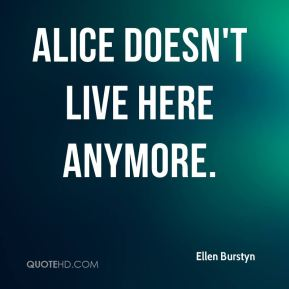 Alice Doesn't Live Here Anymore.