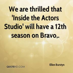 We are thrilled that 'Inside the Actors Studio' will have a 12th season on Bravo.