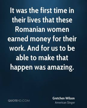 It was the first time in their lives that these Romanian women earned money for their work. And for us to be able to make that happen was amazing.