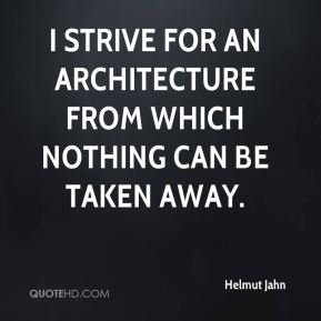 Helmut Jahn - I strive for an architecture from which nothing can be taken away.