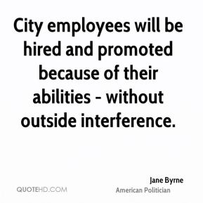 City employees will be hired and promoted because of their abilities - without outside interference.