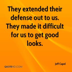 Jeff Capel  - They extended their defense out to us. They made it difficult for us to get good looks.