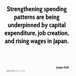 Strengthening spending patterns are being underpinned by capital expenditure, job creation, and rising wages in Japan.