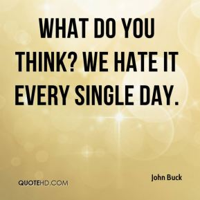 What do you think? We hate it every single day.
