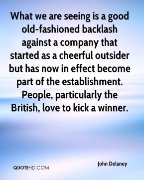 What we are seeing is a good old-fashioned backlash against a company that started as a cheerful outsider but has now in effect become part of the establishment. People, particularly the British, love to kick a winner.