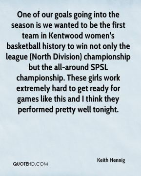 One of our goals going into the season is we wanted to be the first team in Kentwood women's basketball history to win not only the league (North Division) championship but the all-around SPSL championship. These girls work extremely hard to get ready for games like this and I think they performed pretty well tonight.