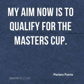 Mariano Puerta  - My aim now is to qualify for the Masters Cup.