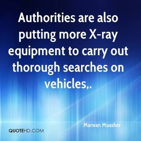 Authorities are also putting more X-ray equipment to carry out thorough searches on vehicles.