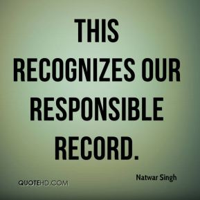 This recognizes our responsible record.