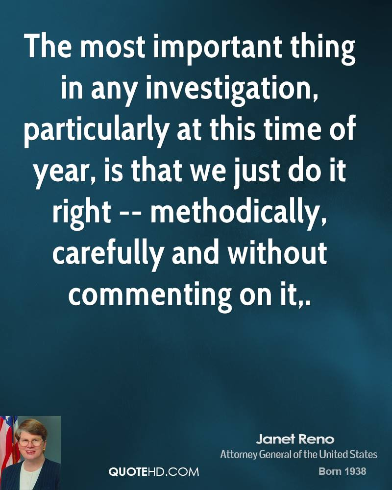 Quotes On The Importance Of Time: Janet Reno Quotes