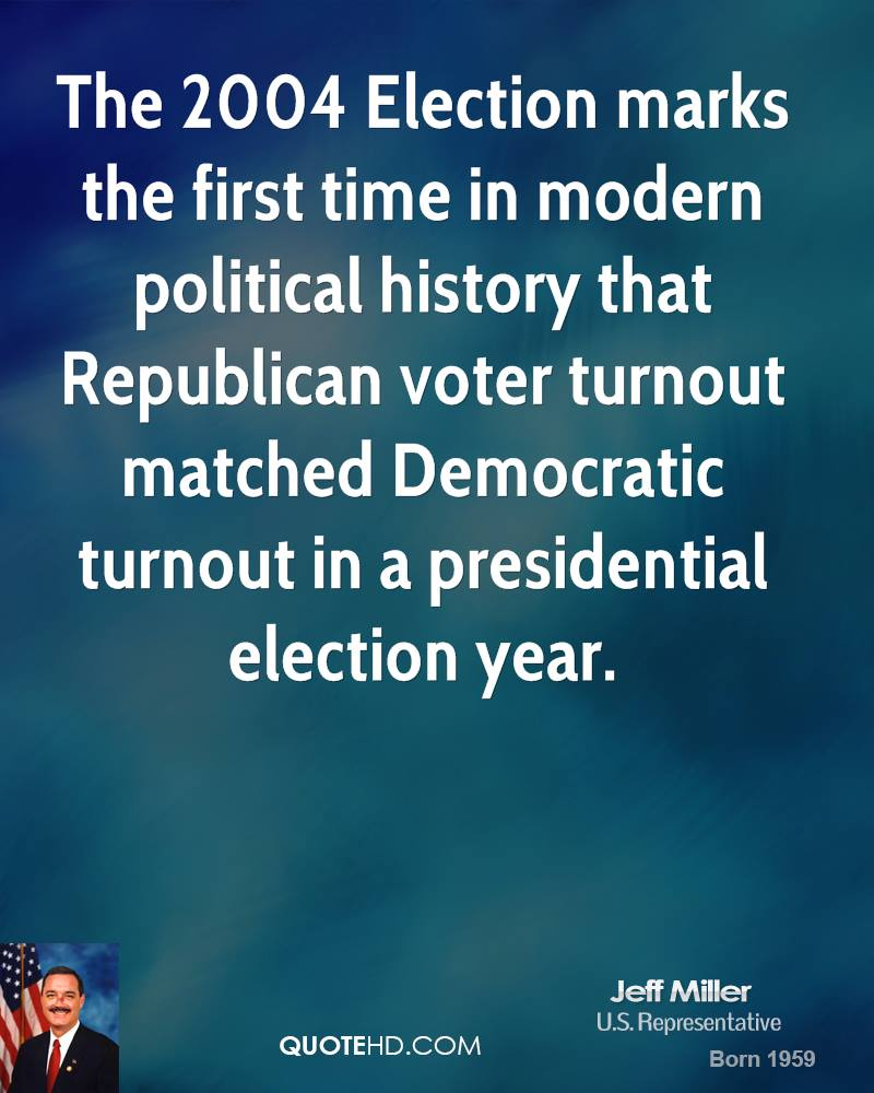 The 2004 Election marks the first time in modern political history that Republican voter turnout matched Democratic turnout in a presidential election year.