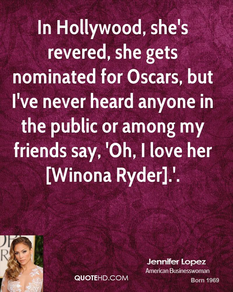 Hollywood Love Quotes: Jennifer Lopez Quotes