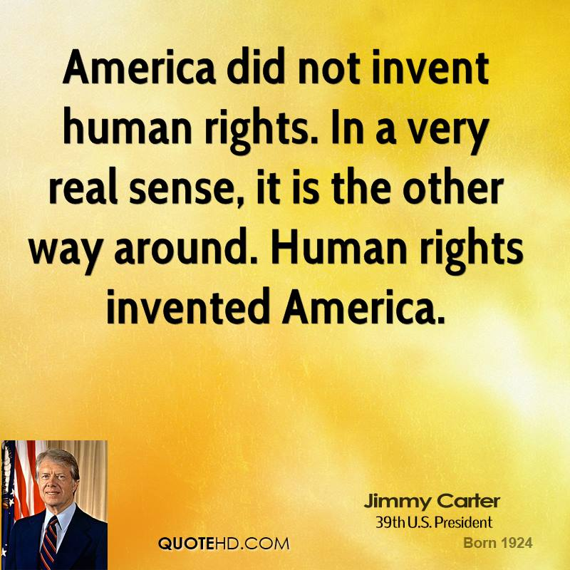 America did not invent human rights. In a very real sense, it is the other way around. Human rights invented America.