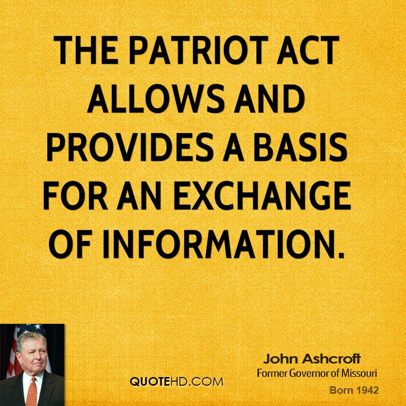 The Patriot Act allows and provides a basis for an exchange of information.