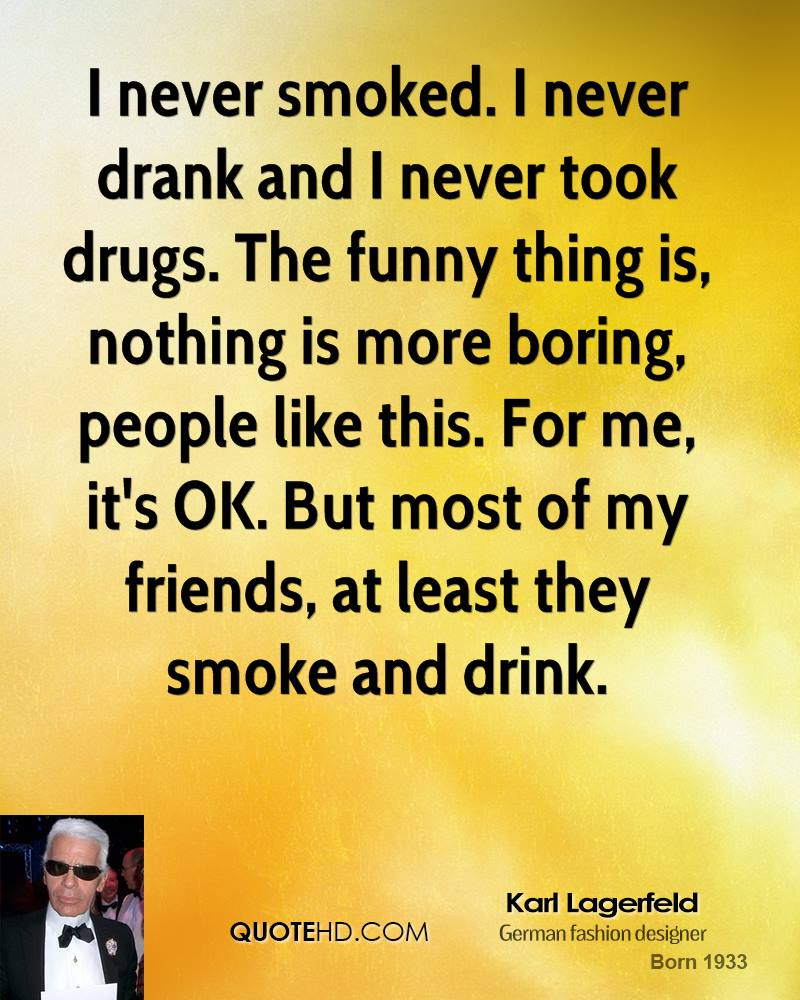 Karl Lagerfeld Funny Quotes Quotehd