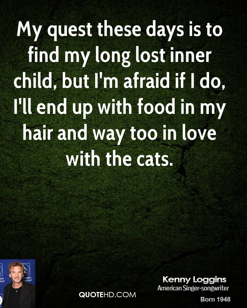 Kenny Loggins Food Quotes