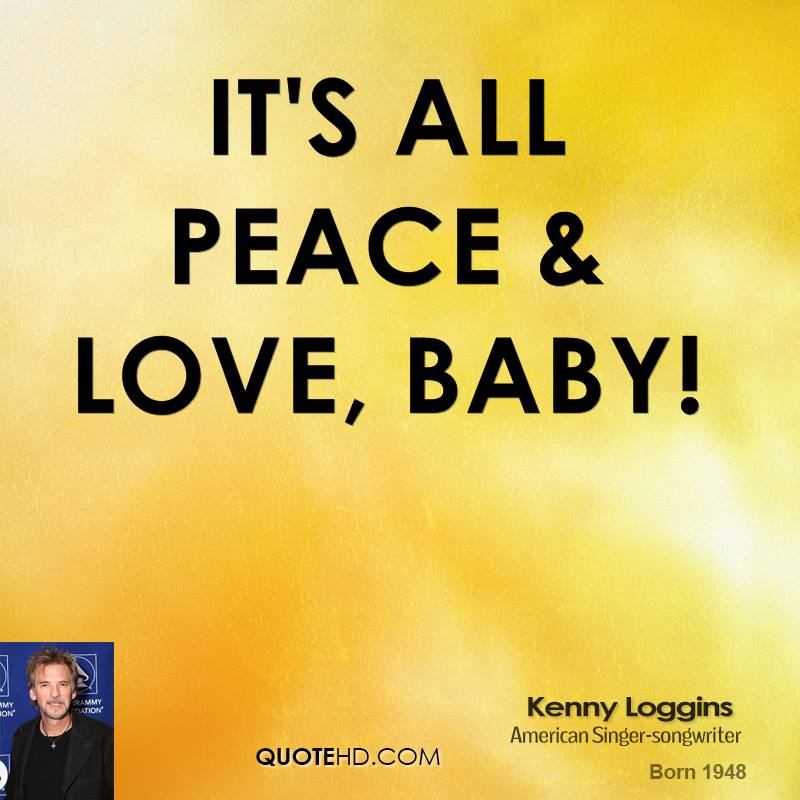 It's all peace & love, baby!