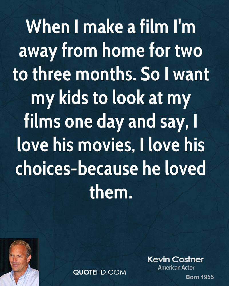 Kevin Costner Movies Quotes