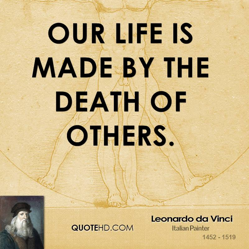 Quotes About Death And Life Fascinating Leonardo Da Vinci Death Quotes  Quotehd