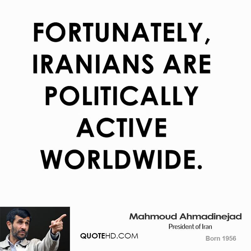 Fortunately, Iranians are politically active worldwide.