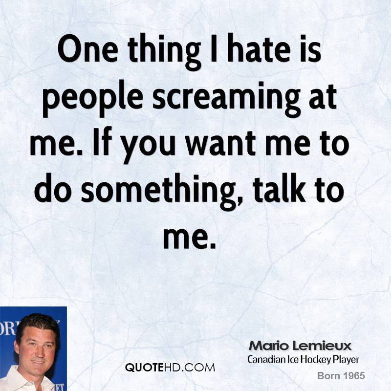One Thing Is Certain Quotes: Mario Lemieux Quotes