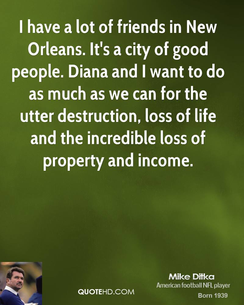 Loss Of Life Quotes Mike Ditka Quotes  Quotehd