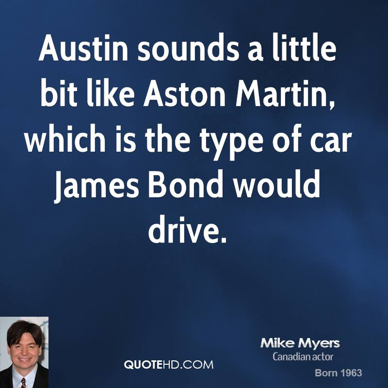 Mike Myers Car Quotes Quotehd
