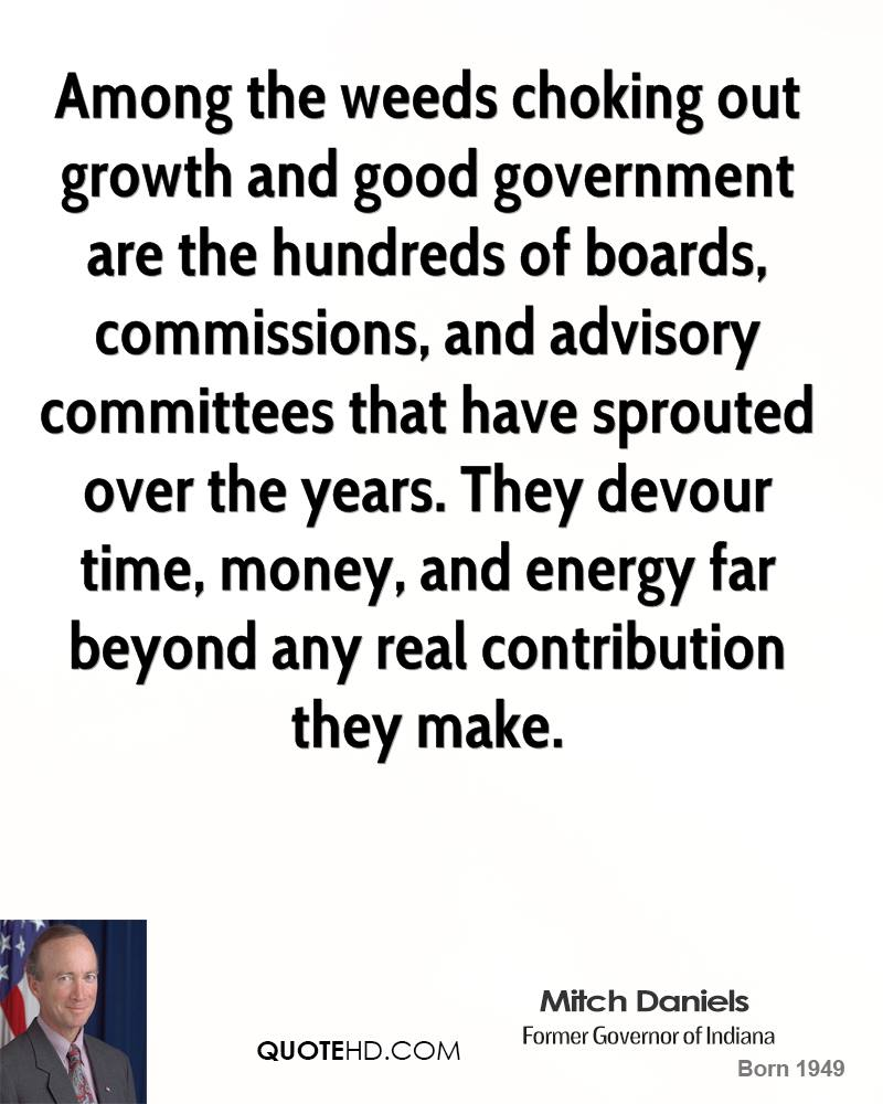 Among the weeds choking out growth and good government are the hundreds of boards, commissions, and advisory committees that have sprouted over the years. They devour time, money, and energy far beyond any real contribution they make.